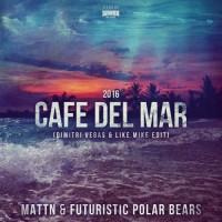 Futuristic Polar Bears & Mattn Cafe Del Mar 2016