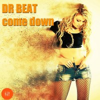 Dr Beat Come Down