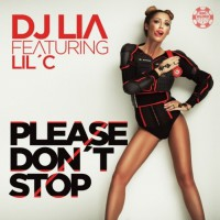 DJ Lia Feat. Lil C Please Don\'t Stop