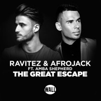 Ravitez & Afrojack Feat Amba Shepherd The Great Escape