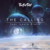 TheFatRat Feat. Laura Brehm The Calling