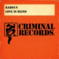 Rahsun Love Is Blind