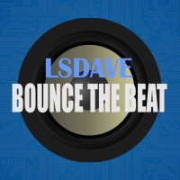 Lsdave Bounce The Beat