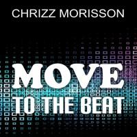 Chrizz Morisson Move To The Beat