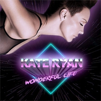 Kate Ryan Wonderful Life
