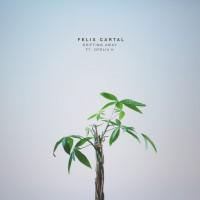 Felix Cartal Feat Ofelia K Drifting Away