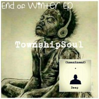 Townshipsoul End Of Winter EP
