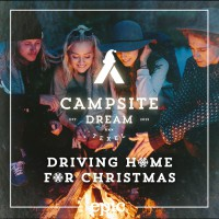 Campsite Dream Driving Home For Christmas