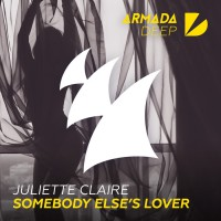 Juliette Claire Somebody Else\'s Lover