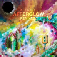 Adara AfterGlow EP
