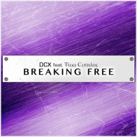 DCX feat. Tina Cousins Breaking Free