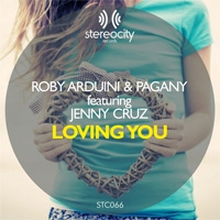 Roby Arduini & Pagany feat Jenny Cruz Loving You