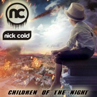 Nick Cold Children of the Night