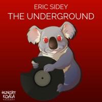 Eric Sidey The Underground