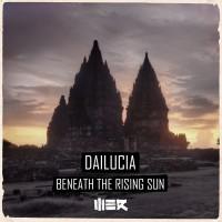 Dailucia Beneath The Rising Sun
