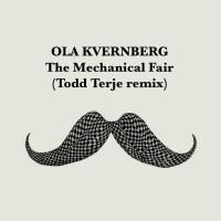 Ola Kvernberg The Mechanical Fair