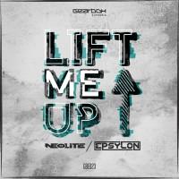 Neolite & Epsylon Lift Me Up