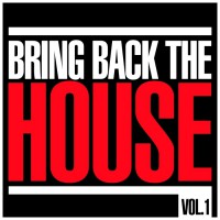 Va Bring Back The House Vol 1