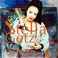 Stella Getz Friends The Collection Vol 2