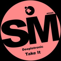 Deeplotronic Take It