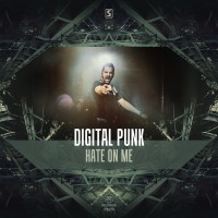 Digital Punk Hate On Me
