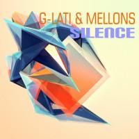 G-Lati & Mellons Silence