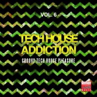 Va Tech House Addiction Vol 6