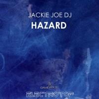 Jackie Joe Dj Hazard