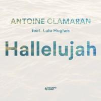 Antoine Clamaran Ft. Lulu Hughes Hallelujah