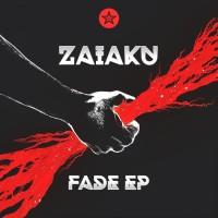 Zaiaku Fade EP