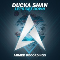 Ducka Shan Let\'s Get Down
