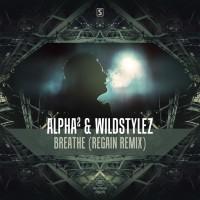 Alpha & Wildstylez Breathe