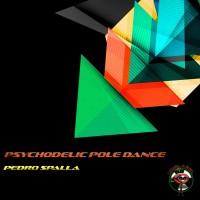 Pedro Spalla Psychodelic Pole Dance
