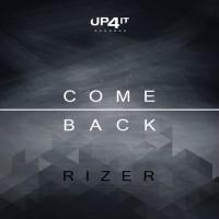 Rizer Come Back