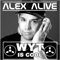 Alex Alive Wyt Is Cool