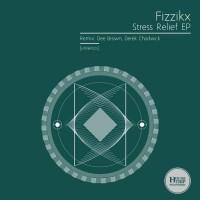 Fizzikx Stress Relief EP