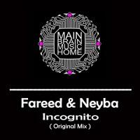 Fareed & Neyba Incognito