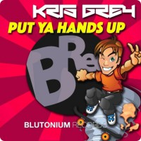 Kris Grey Put Ya Hands Up