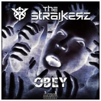 The Straikerz Obey