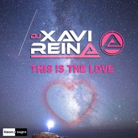 Dj Xavi Reina This Is The Love