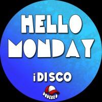 Idisco Hello Monday