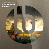 Toka, tom Franke Magic Melody
