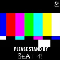 Beat42 Please Stand By