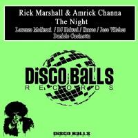 Rick Marshall & Amrick Channa The Night