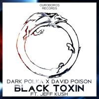 Dark Polka, david Poison Black Toxin