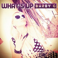 Barby G What\'s Up