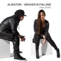 Aligator feat. Aero Heaven Is Falling