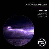 Andrew Meller Strike