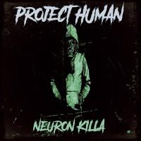 Neuron Killa Project Human