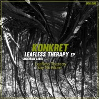 Konkret Leafless Therapy EP